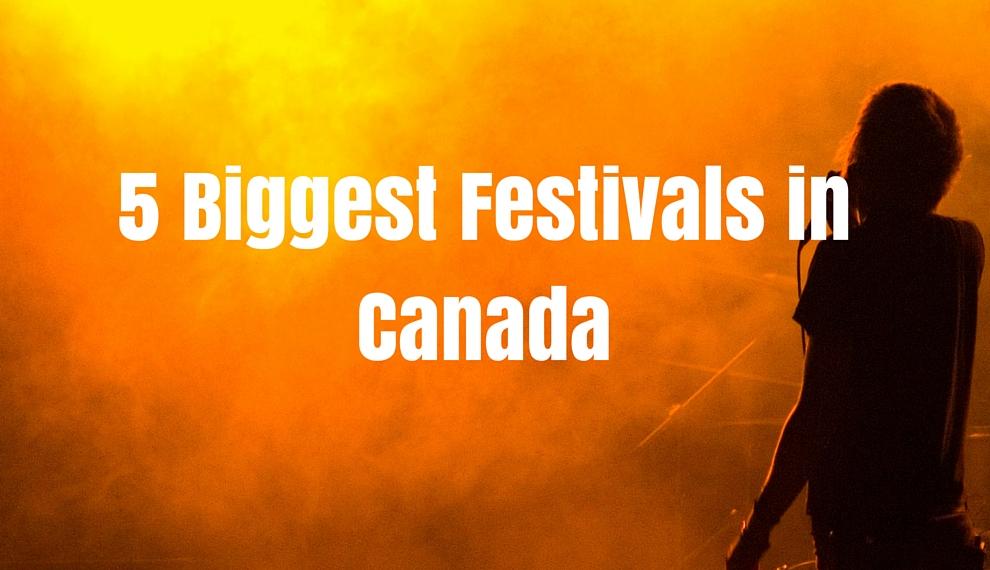 biggest festivals in canada